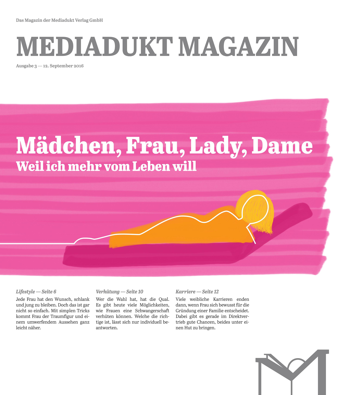 Mediadukt Magazin: Mädchen, Frau, Lady, Dame | Sept 2016