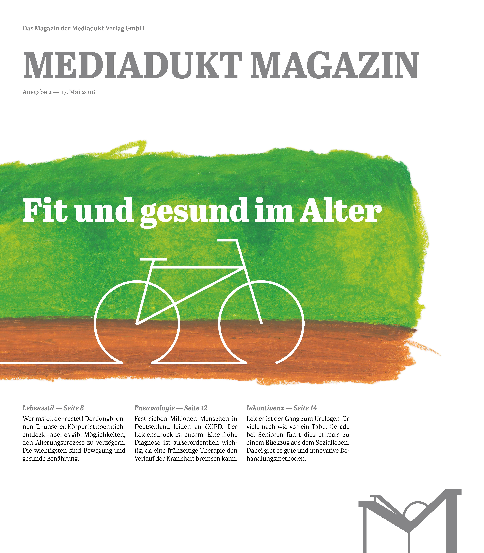 Mediadukt Magazin: Fit und gesund im Alter | Mai 2016